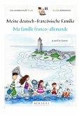 Meine deutsch-französische Familie/ Ma famille franco-allemande