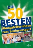 Die 50 besten Übungsleiter-Ideen zum Seniorensport