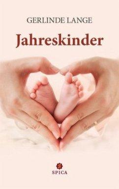 Jahreskinder - Lange, Gerlinde