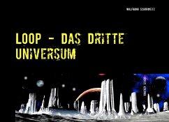 LOOP - Das Dritte Universum
