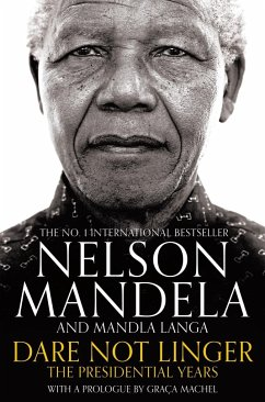 Dare Not Linger - Mandela, Nelson; Langa, Mandla