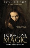 For the Love of Magic
