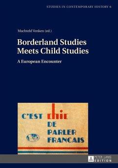 Borderland Studies Meets Child Studies
