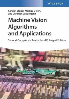 Machine Vision Algorithms and Applications (eBook, PDF) - Steger, Carsten; Ulrich, Markus; Wiedemann, Christian