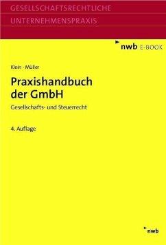 Praxishandbuch der GmbH (eBook, PDF) - Klein, Hartmut; Müller, Thomas