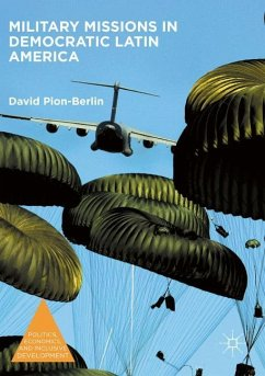 Military Missions in Democratic Latin America - Pion-Berlin, David