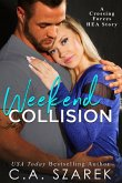 Weekend Collision (Crossing Forces, #4.5) (eBook, ePUB)
