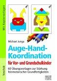 Auge-Hand-Koordination für Vor- und Grundschulkinder