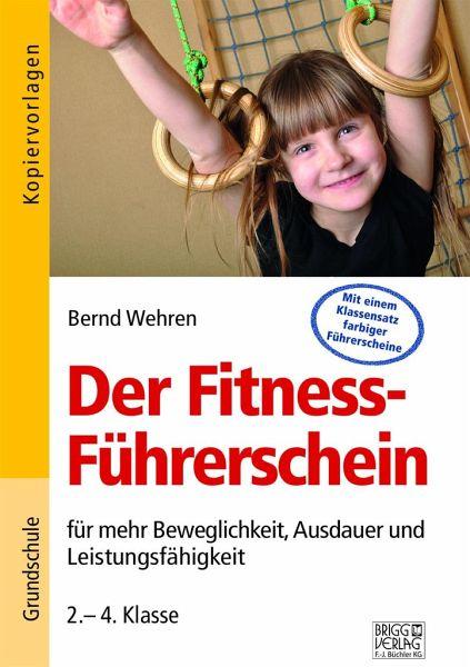 Der Fitness-Führerschein - Wehren, Bernd