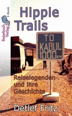 Hippie-Trails (eBook, ePUB)