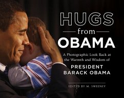 Hugs from Obama: A Photographic Look Back at th...