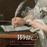 Women Who Write Are Dangerous