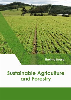 Sustainable Agriculture and Forestry