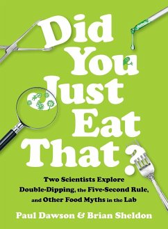Did You Just Eat That?: Two Scientists Explore ...
