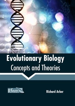 Evolutionary Biology: Concepts and Theories