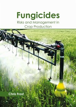 Fungicides: Risks and Management in Crop Produc...