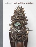 Jack Whitten: Odyssey: Sculpture 1963-2017