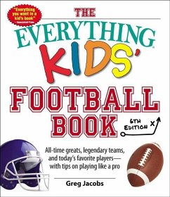 The Everything Kids´ Football Book, 6th Edition...