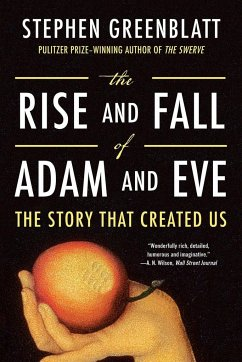 The Rise and Fall of Adam and Eve - Greenblatt, Stephen