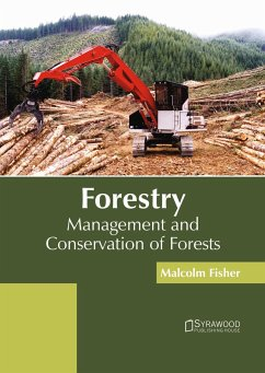 Forestry: Management and Conservation of Forests