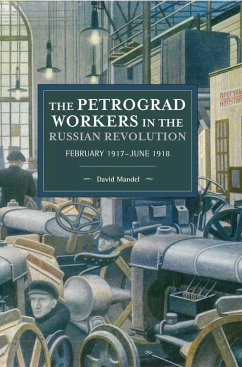 Petrograd Workers The Russian Revolution