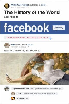 History of the World According to Facebook, Rev...