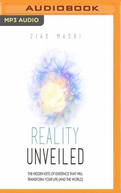 Reality Unveiled: The Hidden Keys of Existence ...