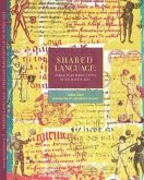 Shared Language, Volume 7: Vernacular Manuscripts of the Middle Ages