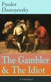 The Gambler & The Idiot (Unabridged) (eBook, ePUB)