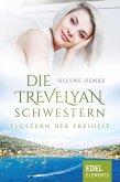 Die Trevelyan-Schwestern: Flüstern der Freiheit (eBook, ePUB)