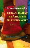 Kubas Hähne krähen um Mitternacht (eBook, ePUB)