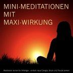 MINI-Meditationen mit MAXI-Wirkung (MP3-Download)