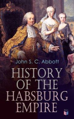 History of the Habsburg Empire (eBook, ePUB)
