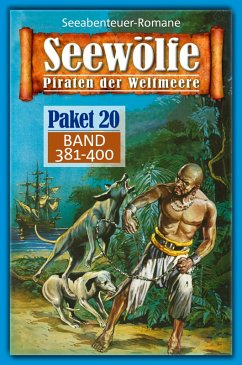 Seewölfe Paket 20 (eBook, ePUB)