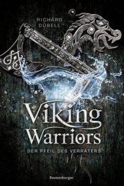 Der Pfeil des Verräters / Viking Warriors Bd.3 (Mängelexemplar) - Dübell, Richard