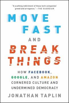 Move Fast and Break Things (eBook, ePUB) - Taplin, Jonathan