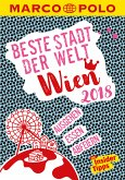 MARCO POLO Beste Stadt der Welt - Wien 2018 (MARCO POLO Cityguides) (eBook, PDF)