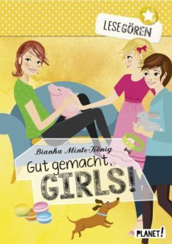 Gut gemacht, Girls! / Lesegören Bd.3 (Mängelexemplar) - Minte-König, Bianka