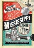Die Mississippi-Bande (Mängelexemplar)