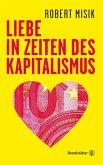 Liebe in Zeiten des Kapitalismus (eBook, ePUB)