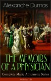 THE MEMOIRS OF A PHYSICIAN - Complete Marie Antoinette Series (Volumes 1-5) (eBook, ePUB)