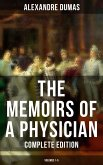 The Memoirs of a Physician (Complete Edition: Volumes 1-5) (eBook, ePUB)