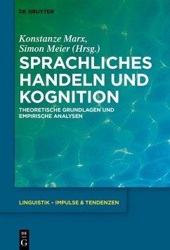Sprachliches Handeln und Kognition (eBook, ePUB)