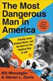 The Most Dangerous Man in America (eBook, ePUB)