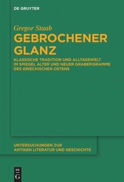 Gebrochener Glanz - Staab, Gregor