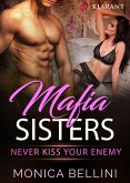 Mafia Sisters. Never kiss your enemy (eBook, ePUB)