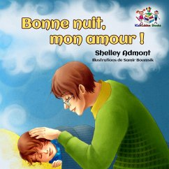 Bonne nuit, mon amour ! (French Kids Book- Goodnight, My Love!)