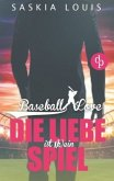 Die Liebe ist (k)ein Spiel / Baseball Love Bd.4