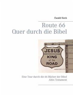 Route 66 Quer durch die Bibel