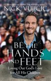 Be the Hands and Feet (eBook, ePUB)